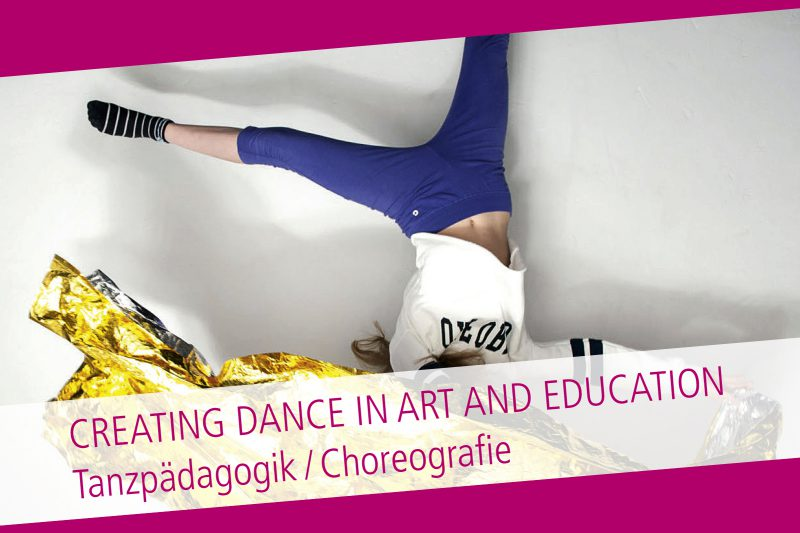 CREATING DANCE IN ART AND EDUCATION